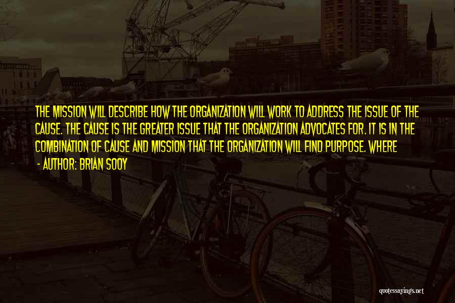 Mission And Purpose Quotes By Brian Sooy