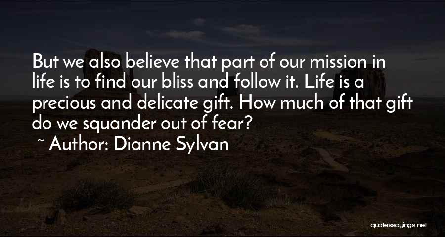 Mission And Purpose Quotes By Dianne Sylvan