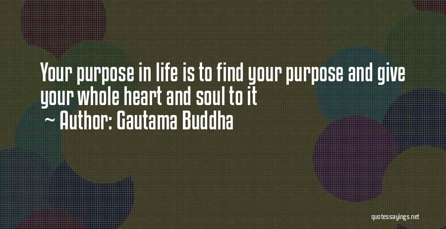 Mission And Purpose Quotes By Gautama Buddha