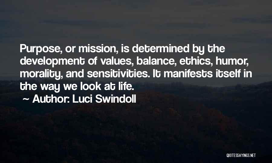 Mission And Purpose Quotes By Luci Swindoll