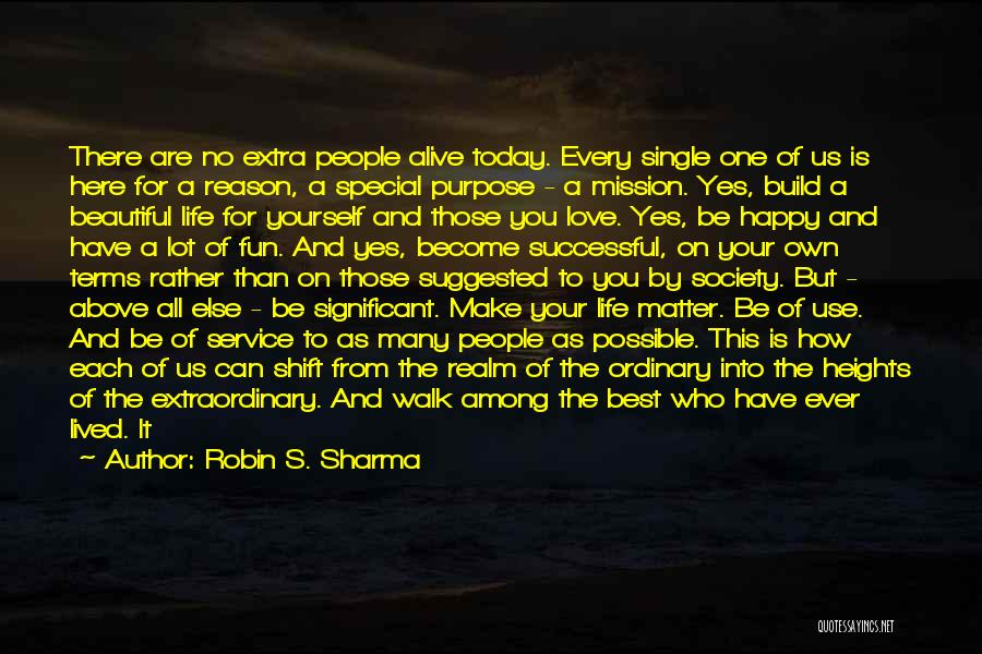 Mission And Purpose Quotes By Robin S. Sharma