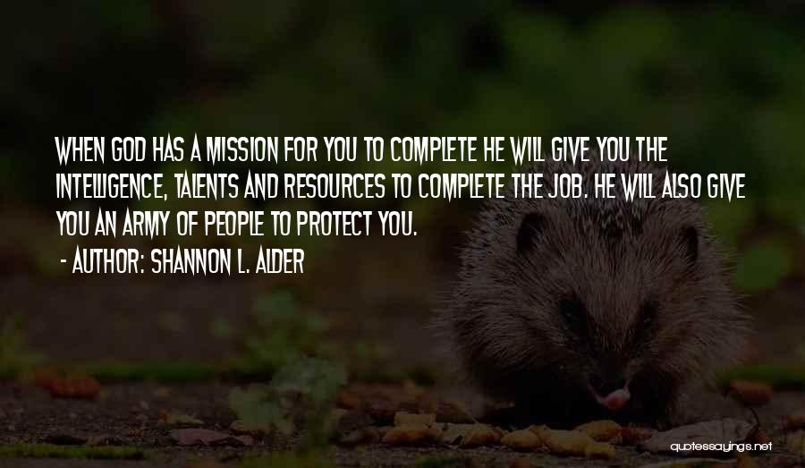 Mission And Purpose Quotes By Shannon L. Alder