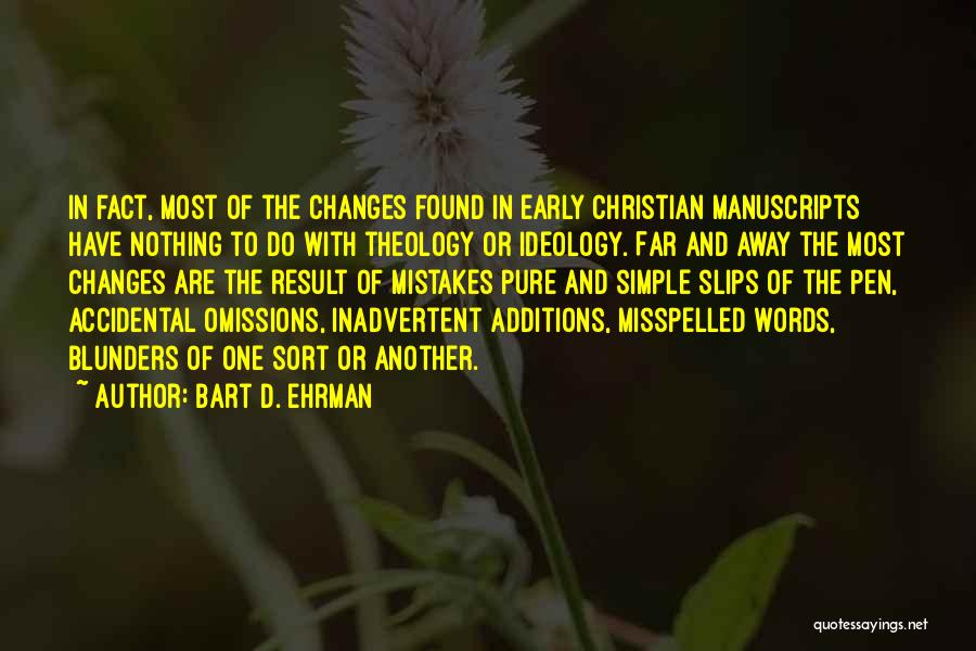 Misspelled Words Quotes By Bart D. Ehrman