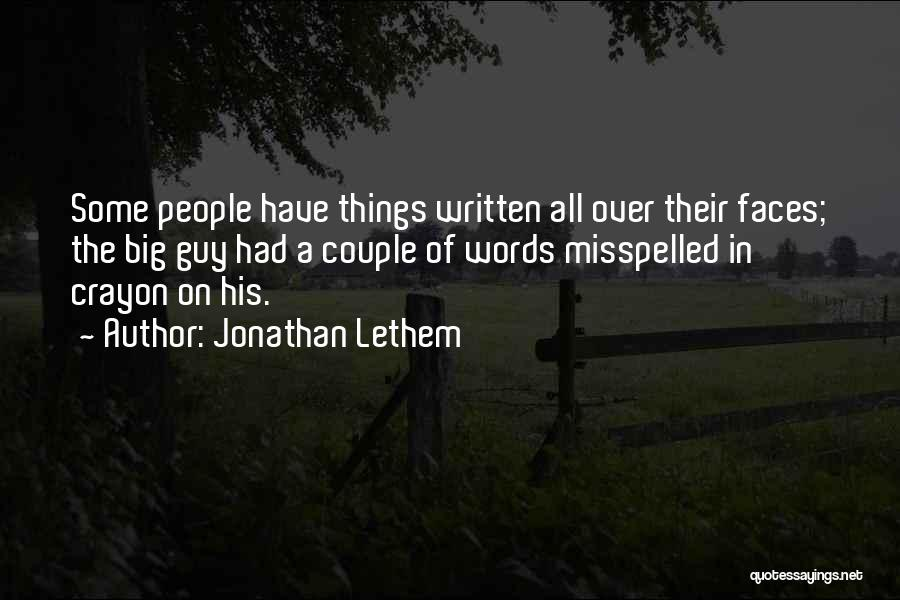 Misspelled Words Quotes By Jonathan Lethem
