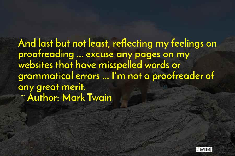 Misspelled Words Quotes By Mark Twain