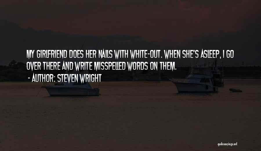 Misspelled Words Quotes By Steven Wright