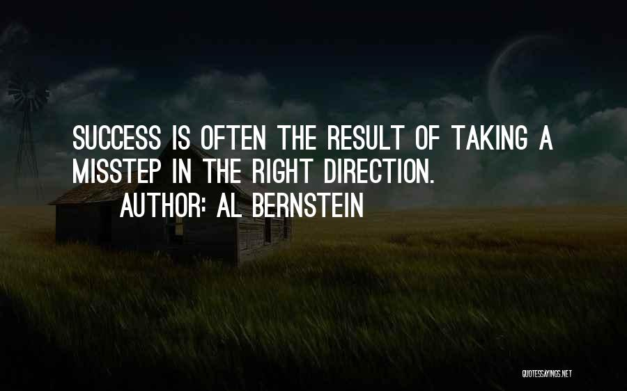 Misstep Quotes By Al Bernstein