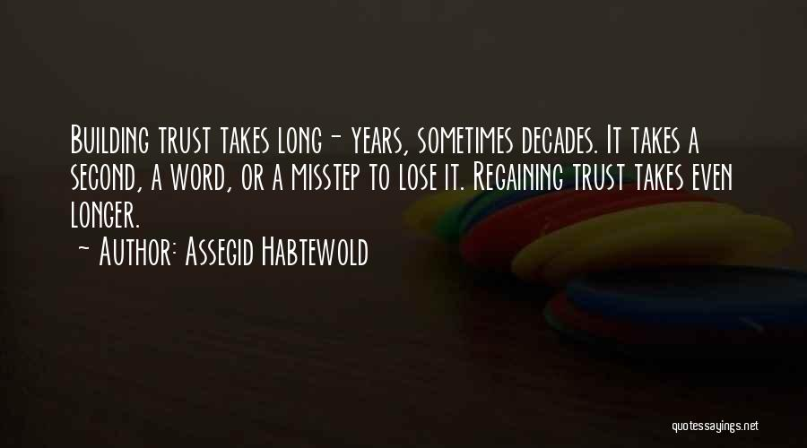 Misstep Quotes By Assegid Habtewold