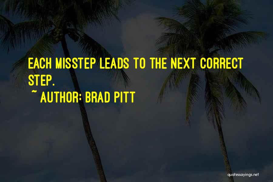 Misstep Quotes By Brad Pitt