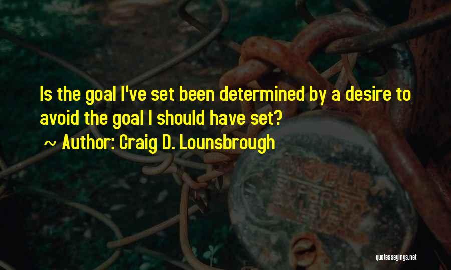 Misstep Quotes By Craig D. Lounsbrough