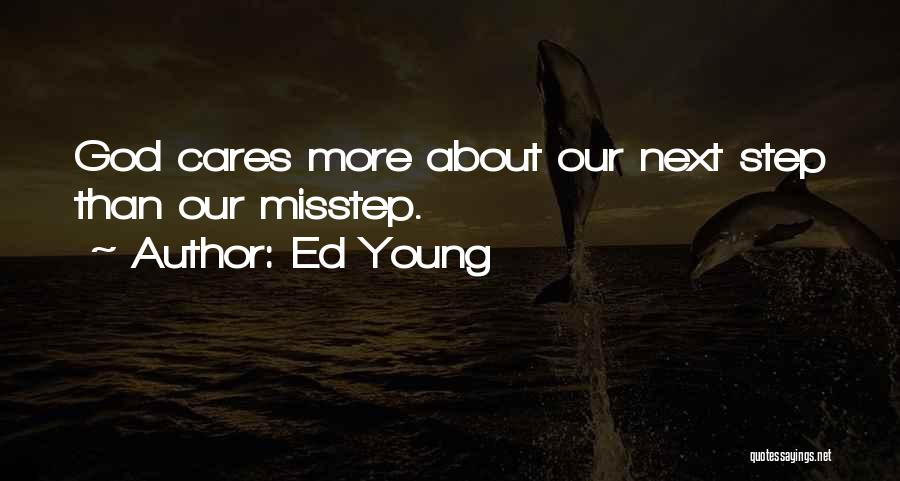 Misstep Quotes By Ed Young