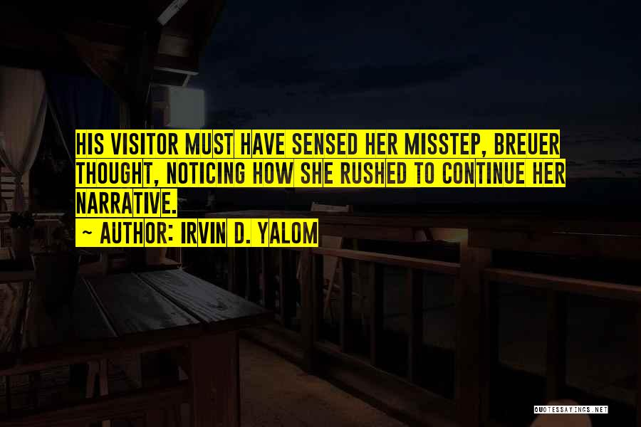 Misstep Quotes By Irvin D. Yalom