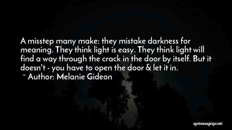 Misstep Quotes By Melanie Gideon