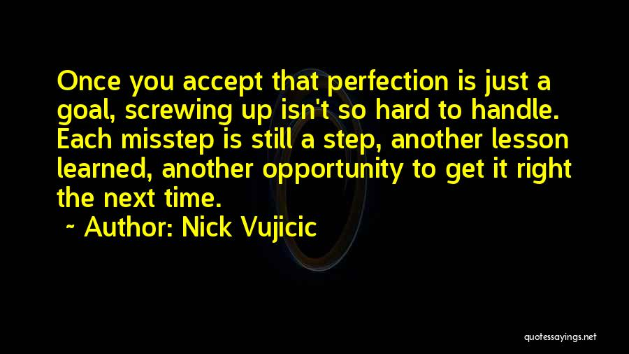 Misstep Quotes By Nick Vujicic