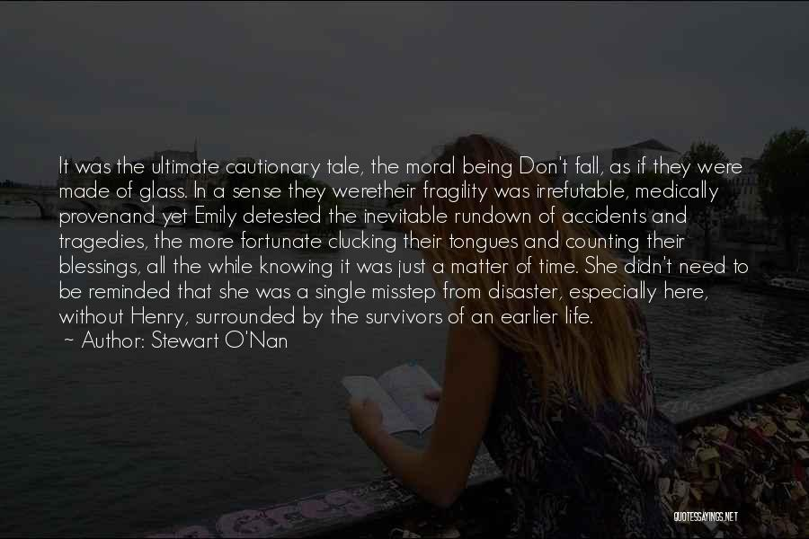 Misstep Quotes By Stewart O'Nan