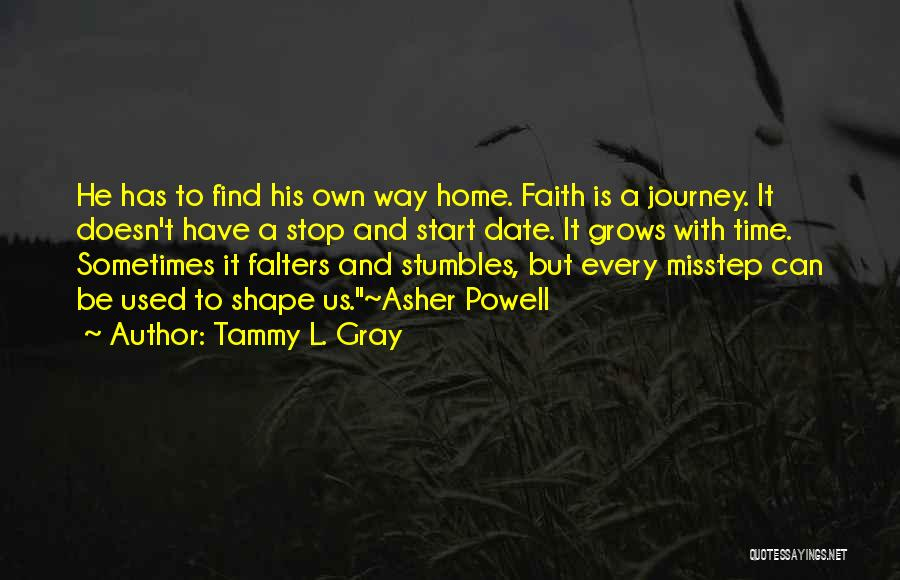 Misstep Quotes By Tammy L. Gray