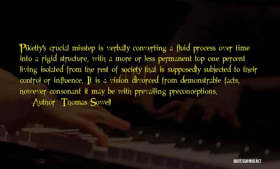 Misstep Quotes By Thomas Sowell