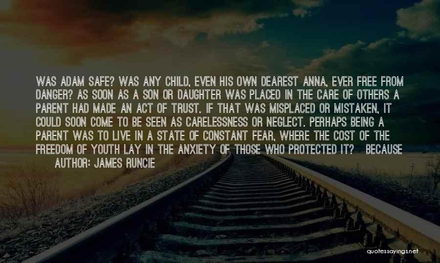 Mistaken Trust Quotes By James Runcie