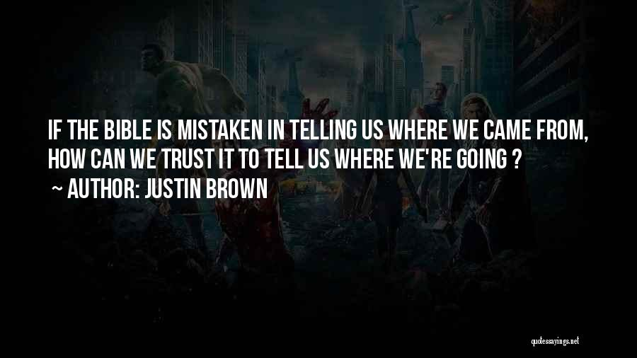 Mistaken Trust Quotes By Justin Brown