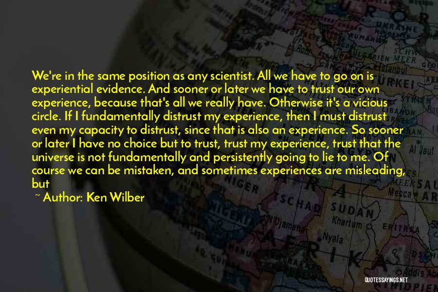 Mistaken Trust Quotes By Ken Wilber