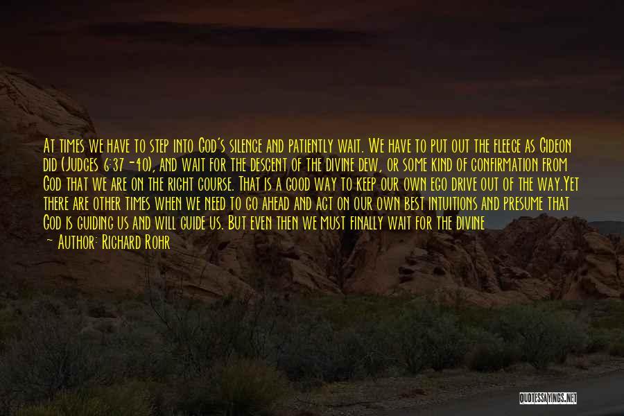 Mistaken Trust Quotes By Richard Rohr