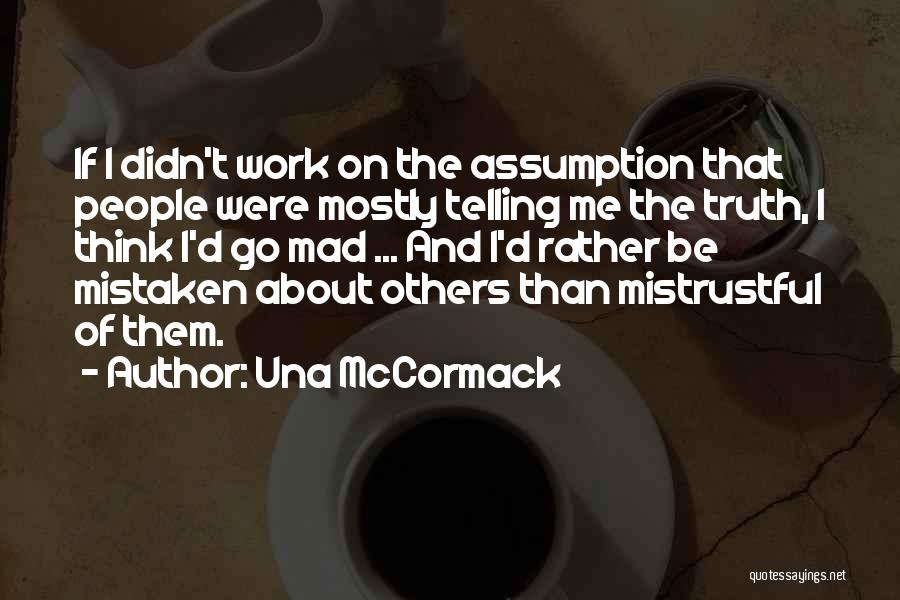 Mistaken Trust Quotes By Una McCormack