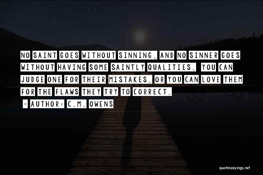 Mistakes And Flaws Quotes By C.M. Owens
