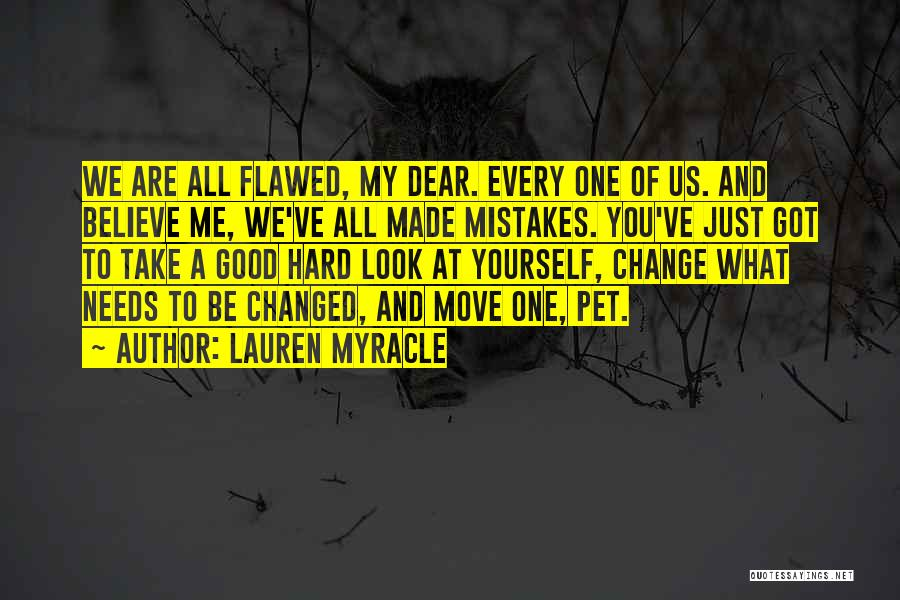 Mistakes And Flaws Quotes By Lauren Myracle
