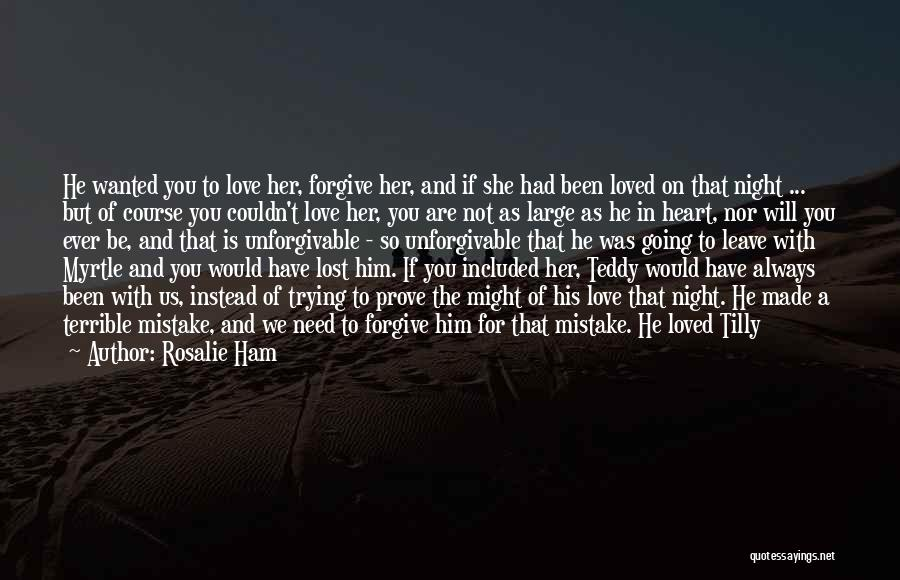 Mistakes And Flaws Quotes By Rosalie Ham