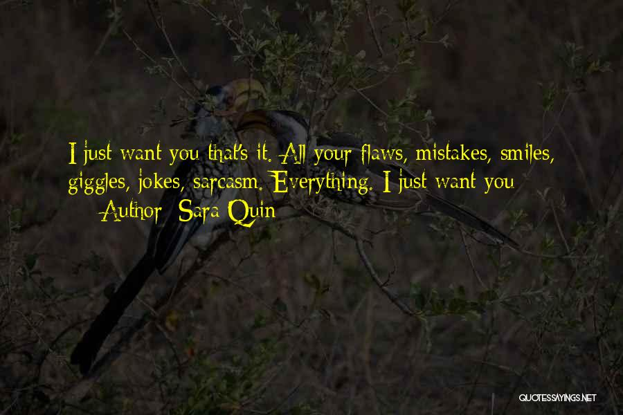 Mistakes And Flaws Quotes By Sara Quin