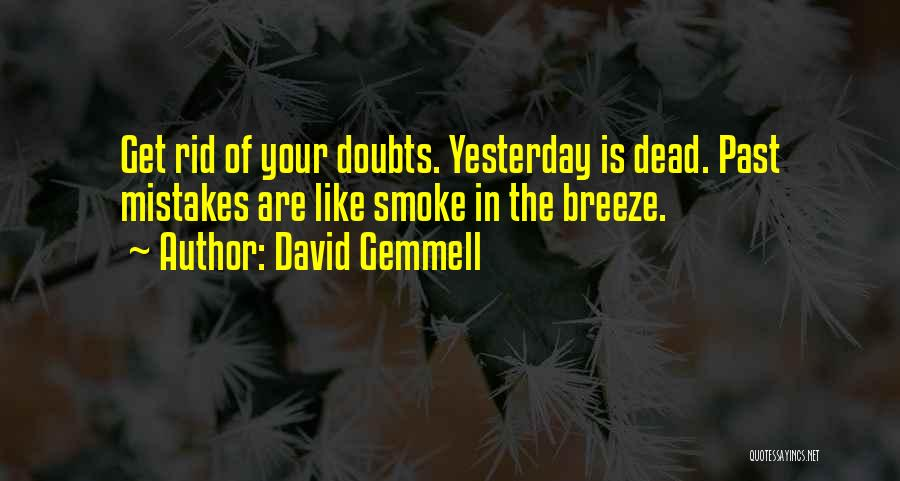 Mistakes In Your Past Quotes By David Gemmell