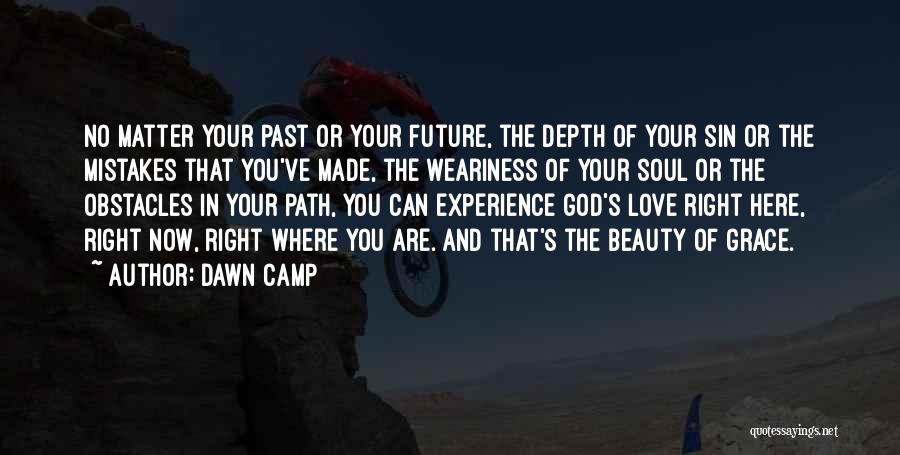 Mistakes In Your Past Quotes By Dawn Camp