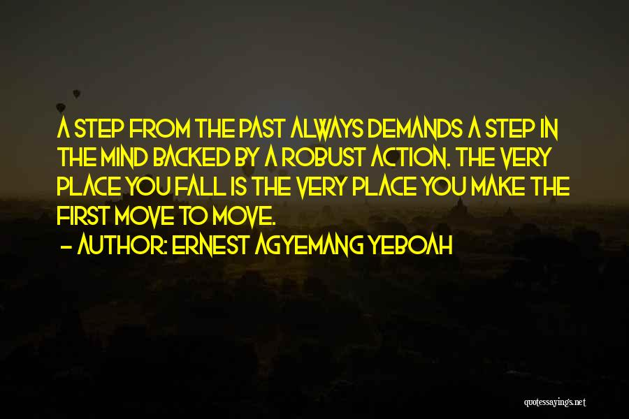 Mistakes In Your Past Quotes By Ernest Agyemang Yeboah