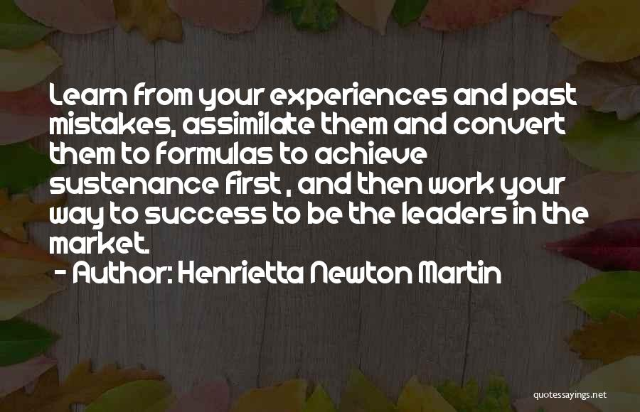 Mistakes In Your Past Quotes By Henrietta Newton Martin