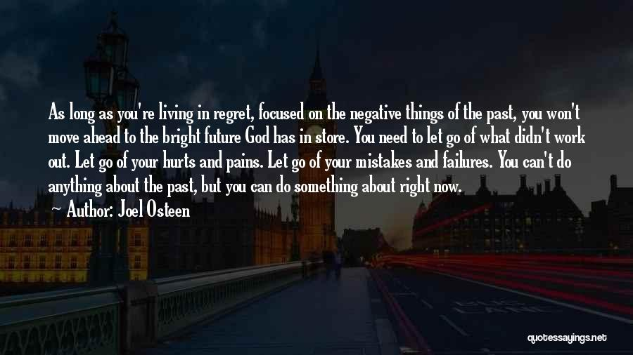 Mistakes In Your Past Quotes By Joel Osteen
