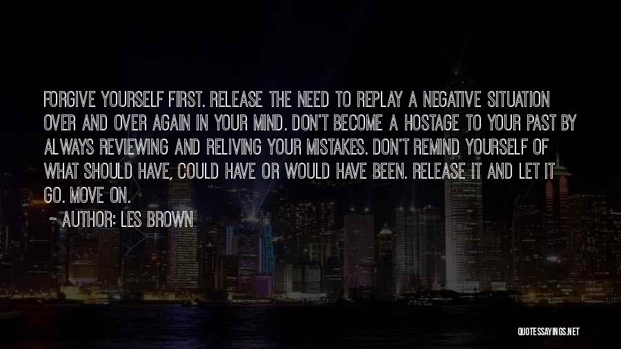 Mistakes In Your Past Quotes By Les Brown