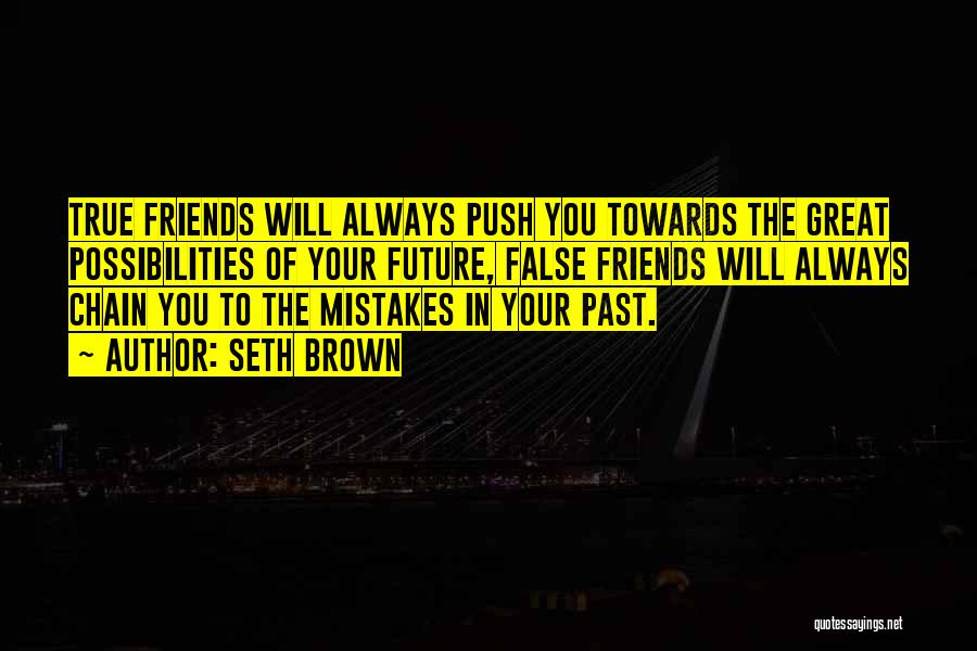 Mistakes In Your Past Quotes By Seth Brown