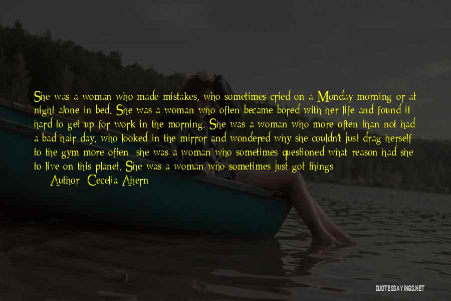 Mistakes Made In Love Quotes By Cecelia Ahern