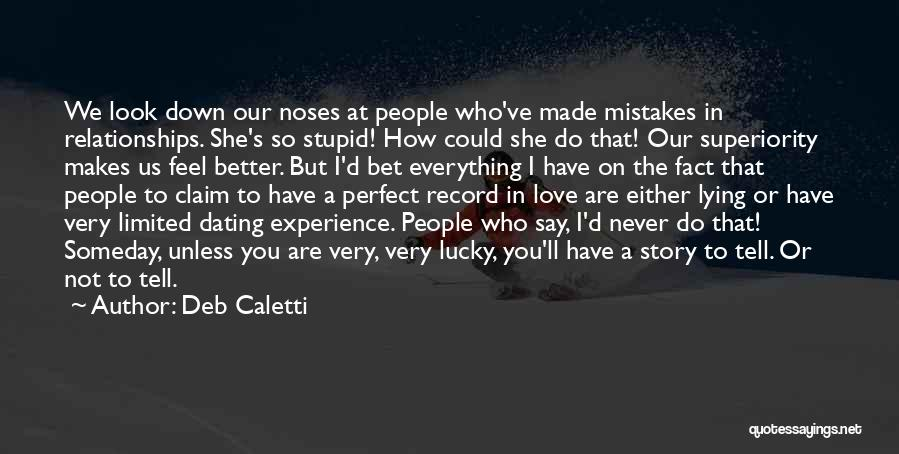 Mistakes Made In Love Quotes By Deb Caletti