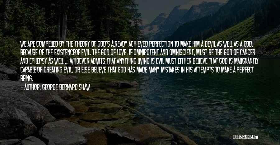 Mistakes Made In Love Quotes By George Bernard Shaw
