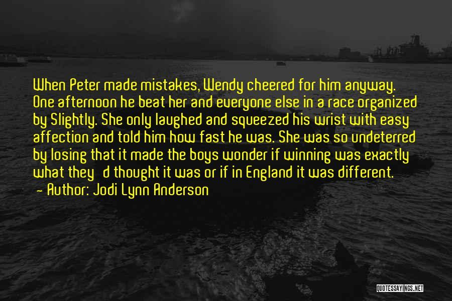 Mistakes Made In Love Quotes By Jodi Lynn Anderson