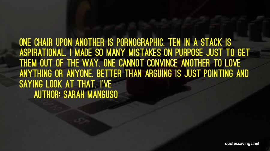 Mistakes Made In Love Quotes By Sarah Manguso