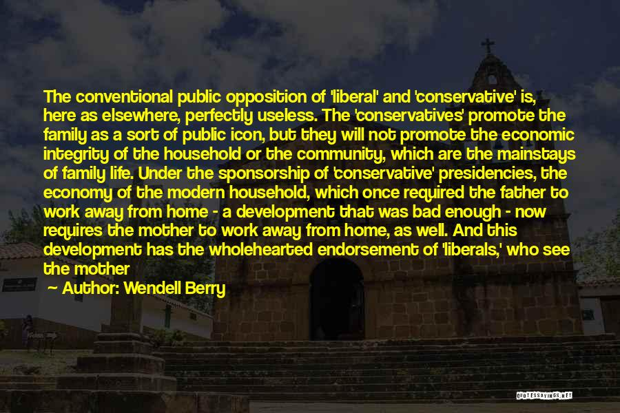 Mistreated At Work Quotes By Wendell Berry