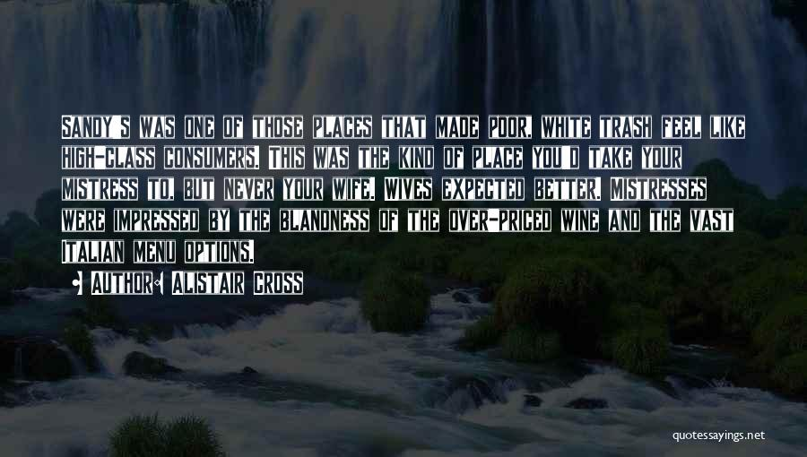 Mistresses Quotes By Alistair Cross