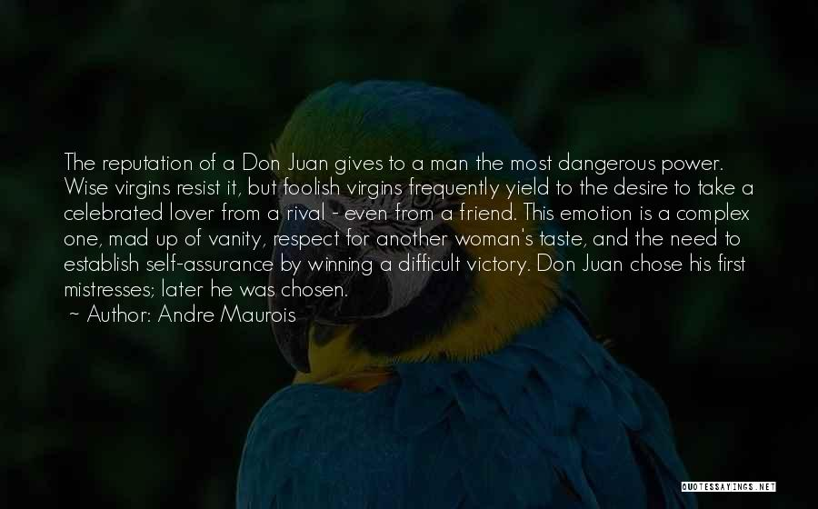 Mistresses Quotes By Andre Maurois