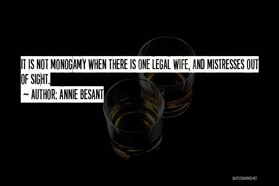 Mistresses Quotes By Annie Besant