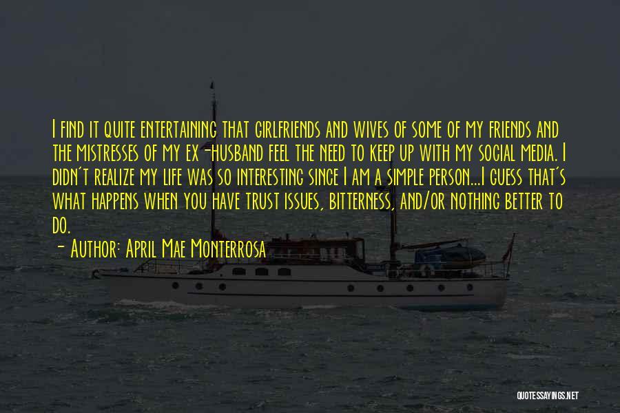 Mistresses Quotes By April Mae Monterrosa