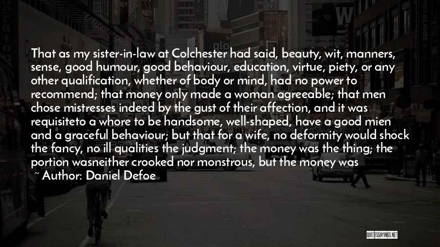 Mistresses Quotes By Daniel Defoe