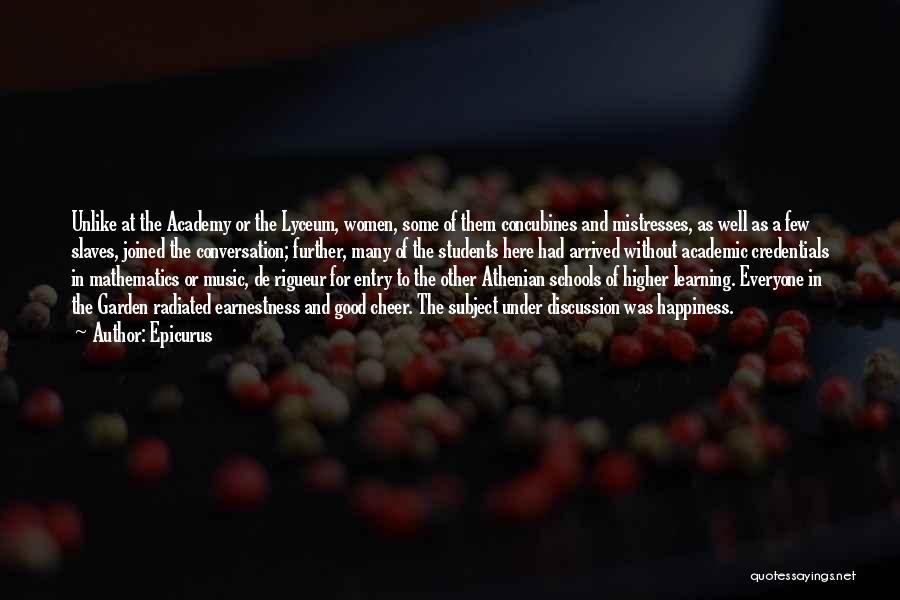 Mistresses Quotes By Epicurus