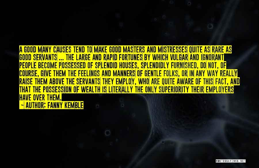 Mistresses Quotes By Fanny Kemble